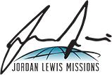 Jordan Lewis Missions